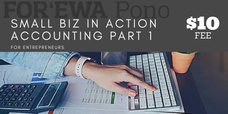 SMALL BIZ IN ACTION: Accounting Basics Part 1 tickets
