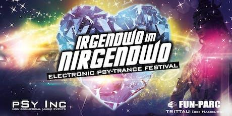 ૐ  IRGENDWO IM NIRGENDWO - Goa Festival  ૐ Tickets