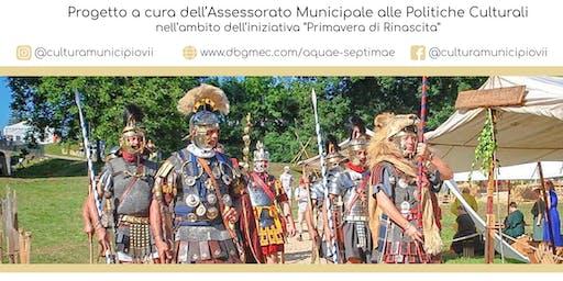 Rievocazione storica - Associazione Culturale Officina Romana Parabellum