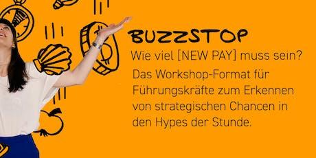 Netzwerkworkshop - neue Vergütungsmodelle * NewPay * BuzzStop Tickets
