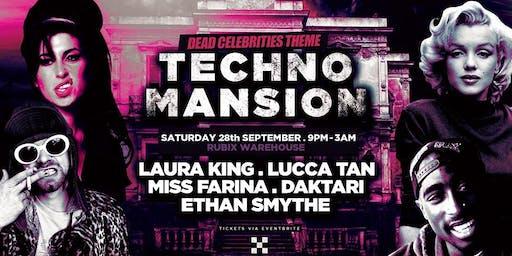 Techno Mansion presents 'Dead Celebs'~ Sept 28