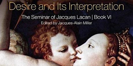 Desire & its Interpretation: Reading Seminar tickets