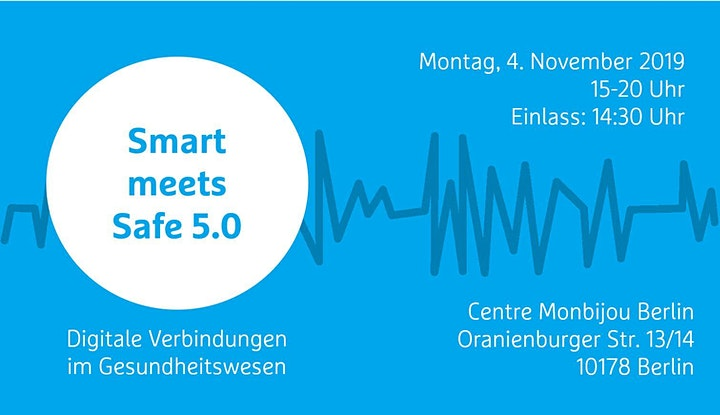 Smart meets Safe 5.0. - Digitale Verbindungen im Gesundheitswesen: Bild