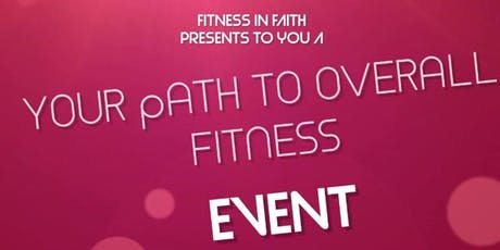 Your Path to  Overall Fitness tickets