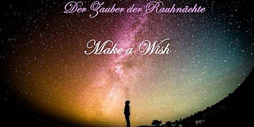 Der Zauber der Rauhnächte - MAKE A WISH