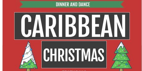 Caribbean Christmas Dinner and Dance tickets