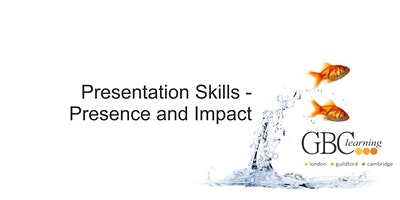 Presentation Skills - Presence and Impact - London