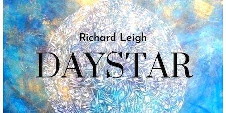 Daystar by Richard Leigh tickets