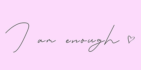 I Am Enough Workshop: Yoga and Group Hypnosis tickets