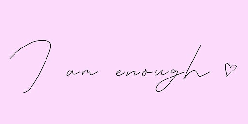 I Am Enough Workshop: Yoga and Group Hypnosis