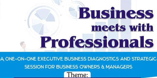 Business meets with Professionals