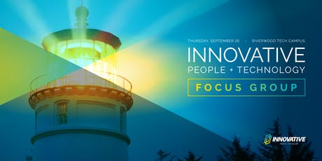 Innovative Solutions Focus Group: Q3 2019 tickets