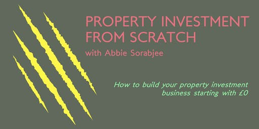 Property Investment From Scratch