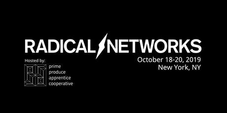 Radical Networks tickets