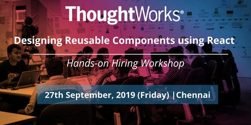 Designing Reusable Components using React - Hands-on Hiring Workshop