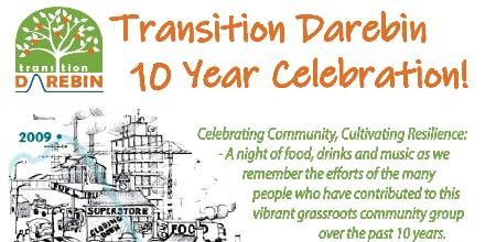 Transition Darebin - Ten years on - a Celebration