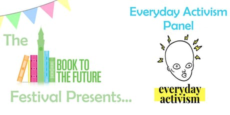 Everyday Activism Panel: Harnessing Anger for Change tickets