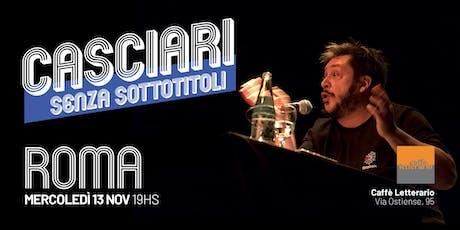 Hernán Casciari sin subtítulos — MIÉ 13 NOV, Roma biglietti