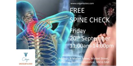 Free Spine Check at Colgan Osteopathy, Kettering Northamptonshire tickets