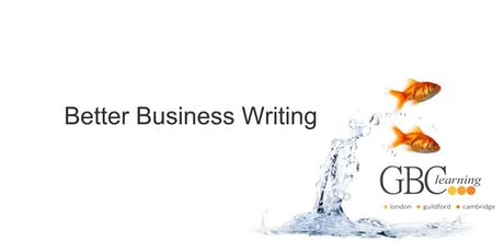 Better Business Writing - Cambridge tickets