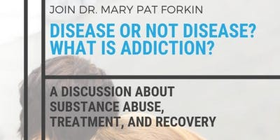 Disease or not a disease?  What is addiction?