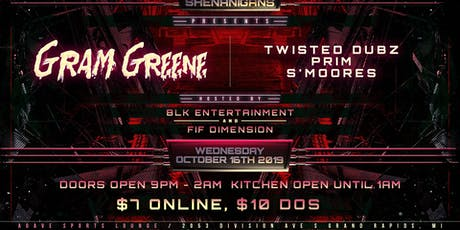 Bassment Shenanigans Presents: Gram Greene tickets