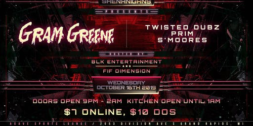 Bassment Shenanigans Presents: Gram Greene