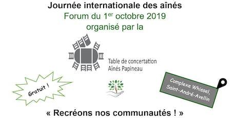 Forum - Journée internationale des aînés : Recréons nos communautés ! billets