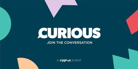 Curious – join the conversation tickets