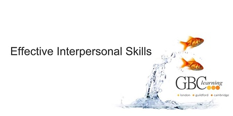 Effective Interpersonal Skills - Guildford tickets
