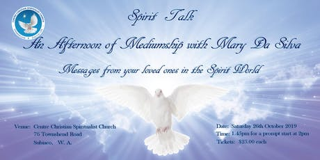 Spirit Talk - An Afternoon of Mediumship with Mary Da Silva tickets