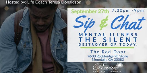 Sip & Chat - Mental Illness The Silent Destroyer Of Today
