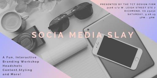 Social Media Slay Pt. 2 - Branding & Digital Marketing for Small Businesses