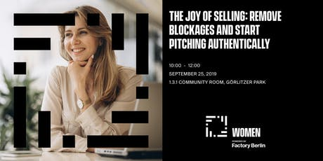 The joy of selling: Remove blockages and start pitching authentically tickets