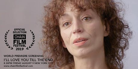 """""""Love You Till the End """"- Documentary Screening and discussion tickets"""