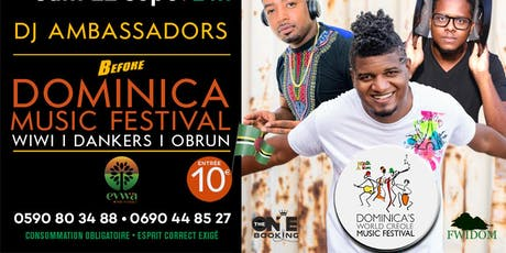 EYWA LIVE :  DJ AMBASSADORS I LA BEFORE DOMINICA MUSIC FESTIVAL billets