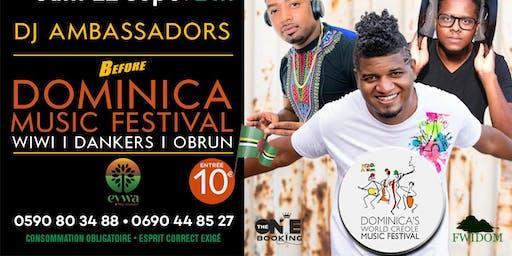 EYWA LIVE :  DJ AMBASSADORS I LA BEFORE DOMINICA MUSIC FESTIVAL