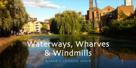 Waterways, Wharves and Windmills  tickets