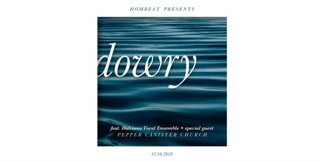 Homebeat presents : Dowry tickets