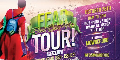 THE FEAR TOUR 2 - UNPACK YOUR ISSH (ISSUES)