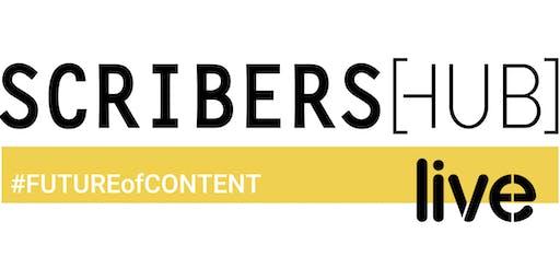 SCRIBERS[HUB] live #FUTUREofCONTENT