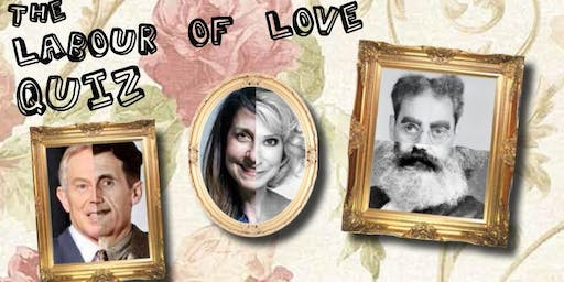 THE LABOUR OF LOVE QUIZ NIGHT!