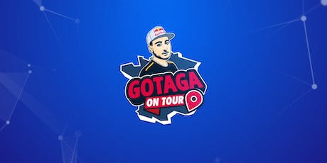 Gotaga On Tour - Marseille billets