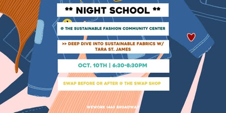Night School: Deep Dive into Sustainable Textiles w/ Tara St. James tickets