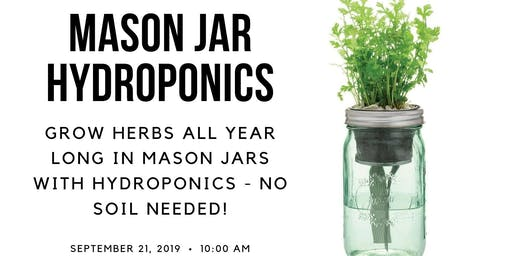 MasonJar Herb Hydroponics Workshop
