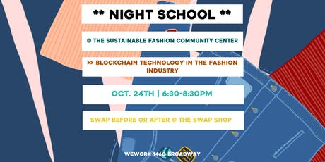 Night School: Blockchain Technology in the Fashion Industry tickets