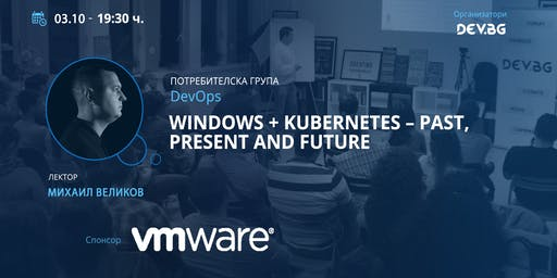 DevOps: Windows + Kubernetes – past, present and future