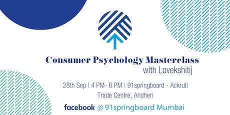 Consumer Psychology Masterclass tickets