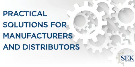 Practical Solutions for Manufacturers and Distributors tickets