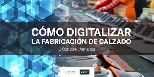 Cómo Digitalizar la fabricación de Calzado - Almansa